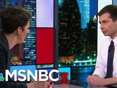Pete Buttigieg Interview With Rachel Maddow